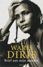 Brief aan mijn moeder W. Dirie