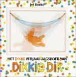 Dikkie Dik - Het dikke verjaardagsboek van Dikkie Dik Jet Boeke
