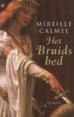 Het Bruidsbed Mireille Calmel