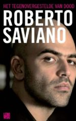 Het tegenovergestelde van dood Roberto Saviano