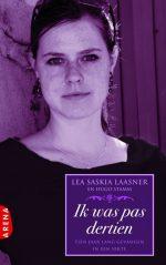 Ik Was Pas Dertien Lea Saskia Laasner