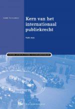 Kern van het internationaal publiekrecht Andre Nollkaemper