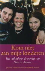 Kom niet aan mijn kinderen Janneke Schoonhoven
