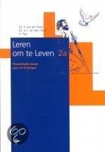 LEREN OM TE LEVEN LESBOEK 2A 14-15 JAAR. P. van der Kraan