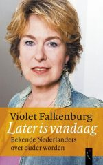 Later Is Vandaag Violet Falkenburg