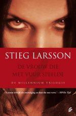Millennium 2 - De vrouw die met vuur speelde Stieg Larsson