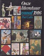 ONZE LITERATUUR VANAF 1916 (3E DR) Calis