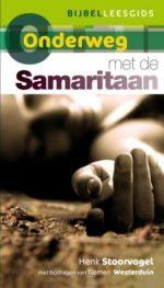 Onderweg reeks - Onderweg met de Samaritaan Henk Stoorvogel
