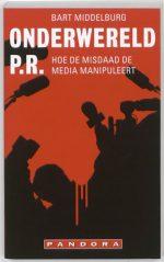 Onderwereld pr. Bart Middelburg