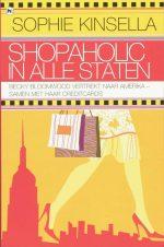 Shopaholic in alle staten Auteur Sophie Kinsella