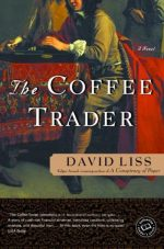 The Coffee Trader David Liss