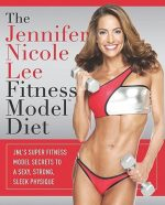 The Jennifer Nicole Lee Fitness Model Diet Jennifer Nicole Lee