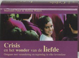 Crisis En Het Wonder Van De Liefde Mansukh Patel