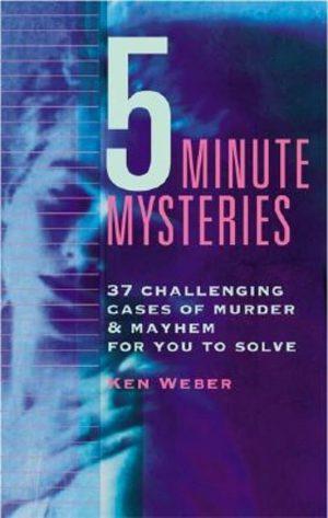 Five-Minute Mysteries Ken Weber