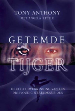 Getemde Tijger Tony Anthony