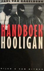 Handboek Hooligan Paul van Gageldonk