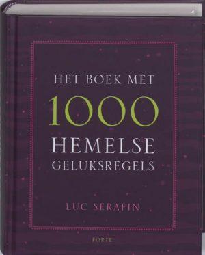 Het Boek Met 1000 Hemelse Geluksregels L. Serafin