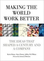 Making the World Work Better Kevin Maney