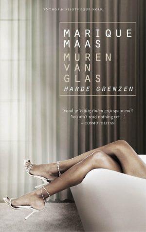Muren van glas Harde grenzen Marique Maas