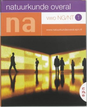 Natuurkunde Overal / 1 Vwo NG/NT P.G. Hogenbirk