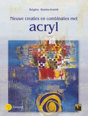 Nieuwe Creaties En Combinaties Met Acryl Brigitte Waldschmidt