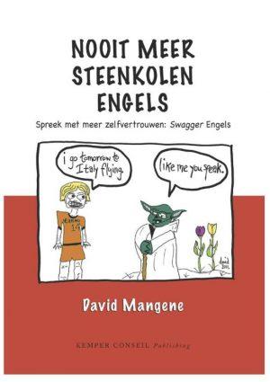 Nooit meer steenkolen Engels David Mangene
