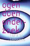 'Ogen' doen onderzoek J.M.A.M. Janssens