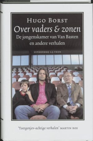 Over Vaders & Zonen Hugo Borst