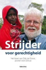 Strijder voor gerechtigheid Huib de Vries