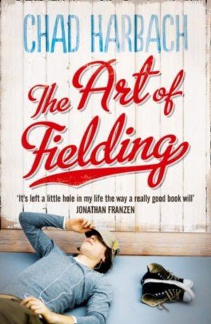 The Art of Fielding Chad Harbach