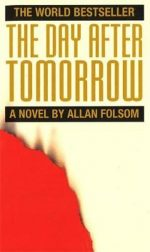 The Day After Tomorrow Allan Folsom