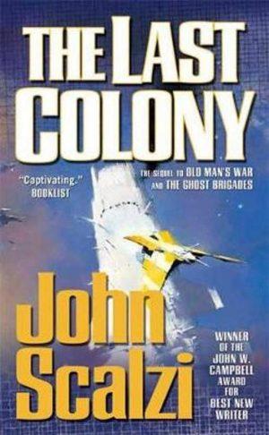 The Last Colony John Scalzi