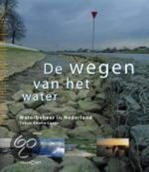 De Wegen Van Het Water Edwin Lucas