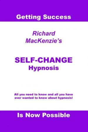Self-change Hypnosis Richard Mackie