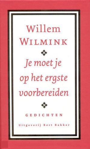 Je Moet Je Op Het Ergste Voorbereiden Willem Wilmink