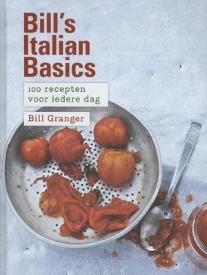 Bill's Italian basics Bill Granger