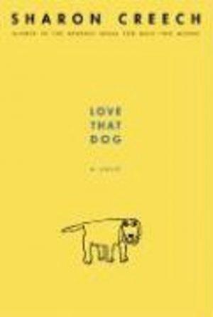 Love That Dog Sharon Creech