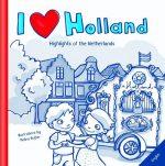 I Love Holland (Engels) Melanie Ruijter