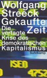 Gekaufte Zeit Wolfgang Streeck