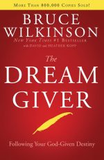 The Dream Giver Bruce Wilkinson