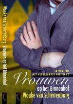 Vrouwen Op Het Binnenhof Wouke van Scherrenburg