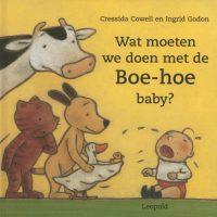 Wat moeten we doen met de Boe-hoe baby? 9789025835583